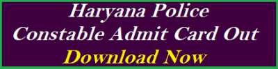 Haryana Police Constable Admit Card 2021 Out for 7298 Post