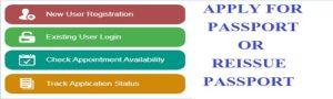 Appy for Passport or Reissue passport