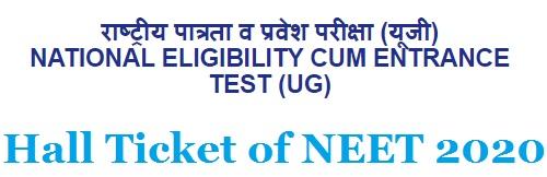 Hall Ticket of NEET 2020, Released Neet UG Exam Date