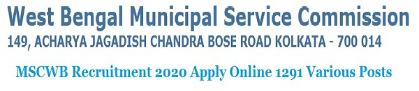 MSCWB Recruitment 2020 Apply Online for 1291 Various Posts