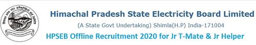 HPSEB Offline Recruitment 2020 for Jr T-Mate & Jr Helper