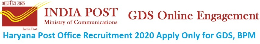 Haryana Post Office Recruitment 2020 Apply Only for GDS, BPM