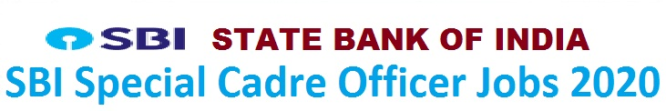 SBI Special Cadre Officer Jobs 2020 Apply for Various Posts