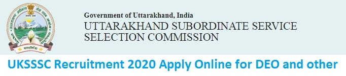 UKSSSC Recruitment 2020 Apply Online for DEO, JE Posts
