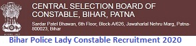 Bihar Police Lady Constable Recruitment 2020 for 445 Posts