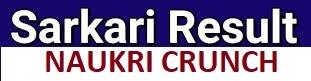 Latest Sarkari Results | Exam Results | Naukri Crunch