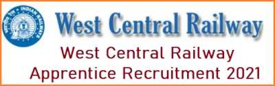 West Central Railway Apprentice Recruitment 2021 – Apply for 561 Posts