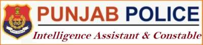 Punjab Police Intelligence Assistant and Constable Recruitment 2021